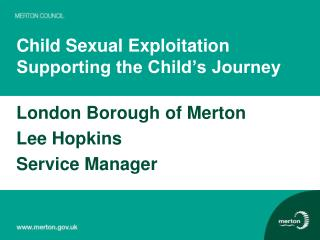 Child Sexual Exploitation Supporting the Child's Journey