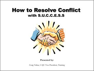 How to Resolve Conflict with S.U.C.C.E.S.S