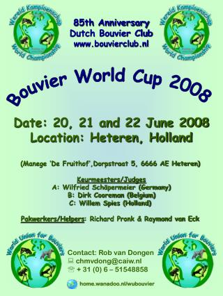 Bouvier World Cup 2008