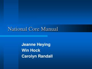 National Core Manual