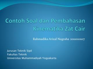 Contoh Soal dan Pembahasan Kinematika Zat Cair