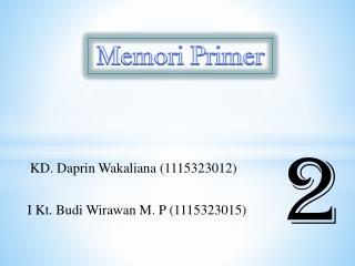 KD.  Daprin Wakaliana  (1115323012)