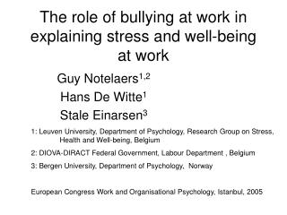 The role of bullying at work in explaining stress and well-being at work