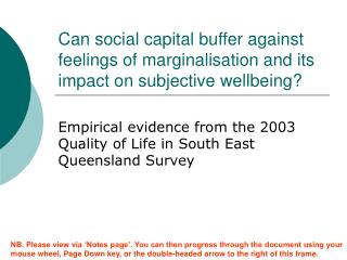 Empirical evidence from the 2003 Quality of Life in South East Queensland Survey