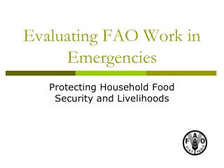 Evaluating FAO Work in Emergencies