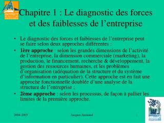 Chapitre 1 : Le diagnostic des forces et des faiblesses de l'entreprise