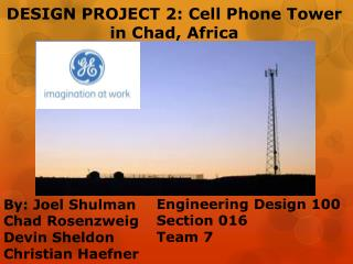 DESIGN PROJECT 2: Cell Phone Tower in Chad, Africa