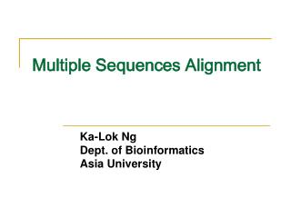 Multiple Sequences Alignment