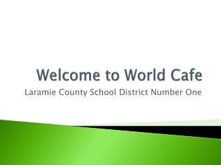 Welcome to World Cafe