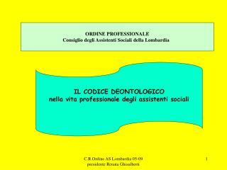 ORDINE PROFESSIONALE Consiglio degli Assistenti Sociali della Lombardia
