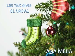 LES TAC AMB  EL NADAL