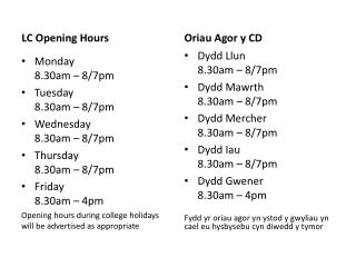 LC Opening Hours