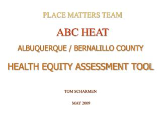 PLACE MATTERS TEAM  ABC HEAT