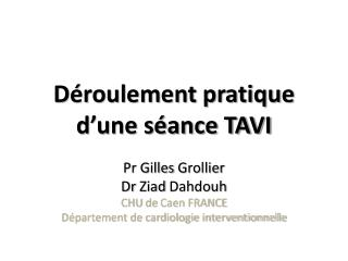 Déroulement pratique d'une séance TAVI