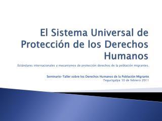 El Sistema Universal de Protección de los Derechos Humanos