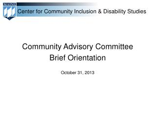 Community Advisory Committee Brief  Orientation October 31, 2013
