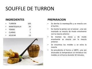 SOUFFLE DE TURRON