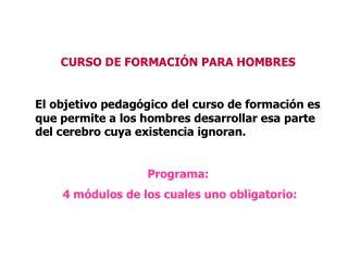 CURSO DE FORMACIÓN PARA HOMBRES