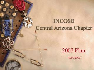 INCOSE  Central Arizona Chapter