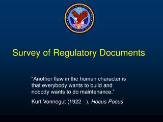 Survey of Regulatory Documents