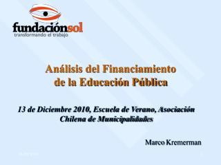 Análisis del Financiamiento                                       de la Educación Pública