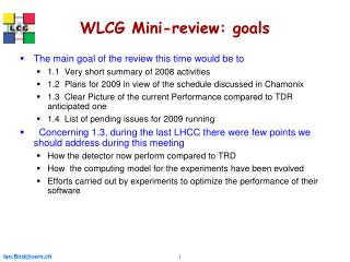 WLCG Mini-review: goals