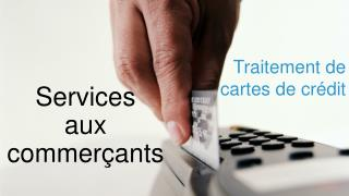 Services  aux commer çants