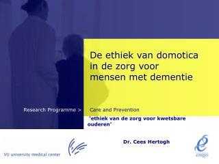 De ethiek van domotica in de zorg voor mensen met dementie