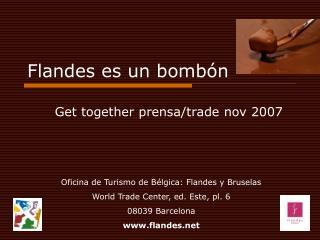 Flandes es un bombón