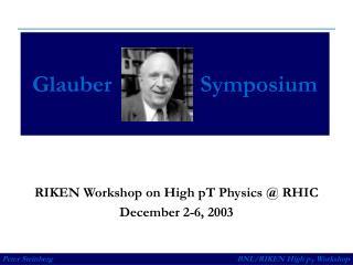 Glauber               Symposium