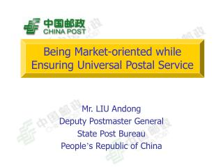 Being Market-oriented while Ensuring Universal Postal Service