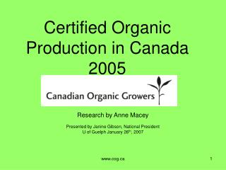 Certified Organic Production in Canada 2005