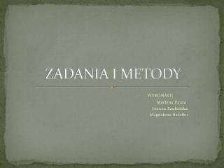 ZADANIA I METODY