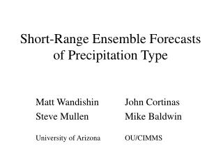 Short-Range Ensemble Forecasts of Precipitation Type