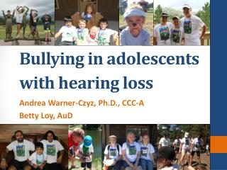 Bullying in adolescents with hearing loss