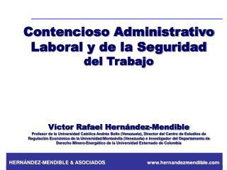 Contencioso Administrativo Laboral y de la Seguridad del Trabajo Víctor Rafael Hernández- Mendible
