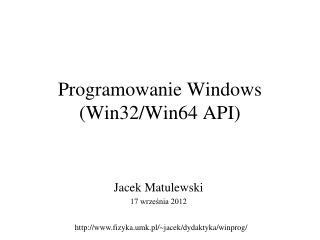 Programowanie Windows (Win32/Win64 API)