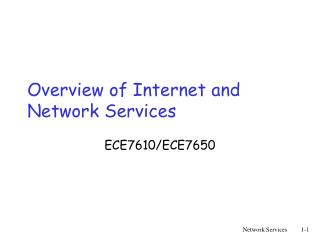 Overview of Internet and Network Services