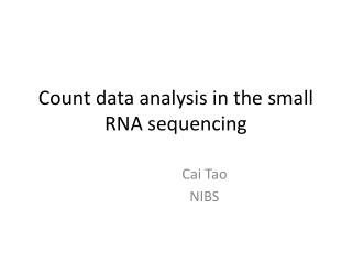 Count data analysis in the small RNA sequencing