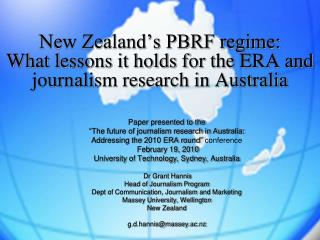 New Zealand s PBRF regime:  What lessons it holds for the ERA and journalism research in Australia