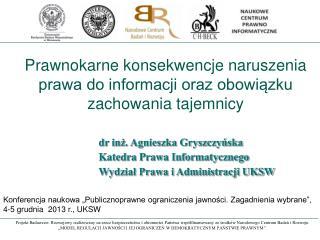 Prawnokarne konsekwencje naruszenia prawa do informacji oraz obowiązku zachowania tajemnicy
