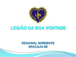 LEGIÃO DA  BOA  VONTADE