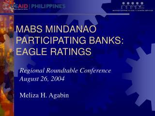 MABS MINDANAO PARTICIPATING BANKS: EAGLE RATINGS