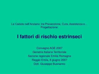 Convegno AGE 2007 Geriatria Italiana Territoriale Sezione regionale Emilia Romagna