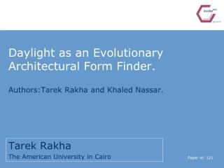 Daylight as an Evolutionary Architectural Form Finder.