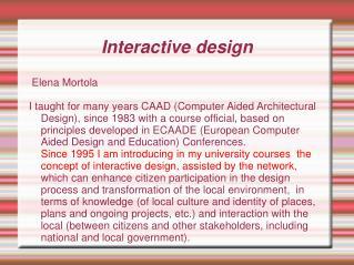 Interactive design