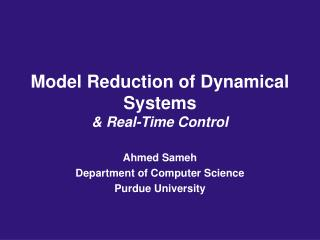 Model Reduction of Dynamical Systems & Real-Time Control