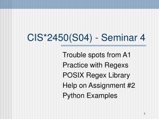 CIS*2450(S04) - Seminar 4