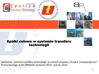 Spółki celowe w systemie transferu technologii