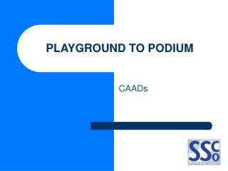 PLAYGROUND TO PODIUM